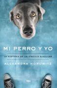 Easy audio audio libros gratis descargar MI PERRO Y YO  9788491875307 de ALEXANDRA HOROWITZ (Spanish Edition)