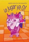 ¡A JUGAR YA 0!: AJEDREZ PARA LOS MAS PEQUEÑOS - 9788492517107 - CARLOS GARCIA PALERMO