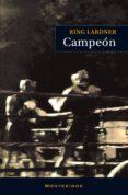 CAMPEON (MONTESINOS) - 9788492616107 - RING LARDNER
