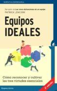 EQUIPOS IDEALES - 9788492921607 - PATRICK LENCIONI