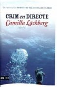 CRIM EN DIRECTE - 9788493905507 - CAMILLA LACKBERG