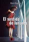 EL VESTIDO DE LUNARES - 9788494602207 - MARIA BAQUERO