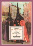 SEMANA SANTA EN SEVILLA - 9788496956407 - EUGENIO NOEL