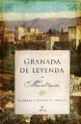 GRANADA DE LEYENDA - 9788496968707 - MANUEL LAURIÑO