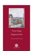 ELOGIO DE PARIS - 9788496974807 - VICTOR HUGO