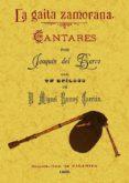 LA GAITA ZAMORANA: CANTARES (ED. FACSIMIL) - 9788497618007 - JOAQUIN DEL BARCO