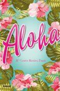 aloha (ebook)-mª carmen martinez tomas-9788499449807