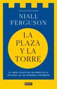 la plaza y la torre (ebook)-niall ferguson-9788499928807