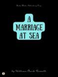 Descargar libro electrónico para teléfonos móviles A MARRIAGE AT SEA 9788828304807