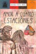 AMOR A CUATRO ESTACIONES - 9789801287407 - NACARID PORTAL ARRAEZ