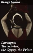 Descarga gratuita de libros de audio del Reino Unido LAVENGRO: THE SCHOLAR, THE GYPSY, THE PRIEST