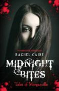 midnight bites - tales of morganville-rachel caine-9780749019617