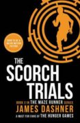 THE SCORCH TRIALS (MAZE RUNNER 2) - 9781909489417 - JAMES DASHNER
