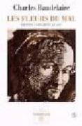 LES FLEURS DU MAL (EDITION CONDAMNEE DE 1857) - 9782710308317 - CHARLES BAUDELAIRE