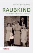 RAUBKIND (EBOOK) - 9783451813917 - DOROTHEE SCHMITZ-KÖSTER