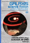 Descargas gratis de libros electrónicos en pdf torrent GALAXIS SCIENCE FICTION, BAND 22: SCHICKSAL IM SAND (Spanish Edition)