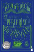 EL PEREGRINO DE COMPOSTELA (ED. LIMITADA) - 9788408206217 - PAULO COELHO