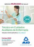TECNICO EN CUIDADOS AUXILIARES DE ENFERMERIA DEL SERVICIO MURCIANO DE SALUD: TEMARIO PARTE ESPECIFICA (VOL. 2) - 9788414224717 - VV.AA.
