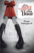 la dulce venganza de celia door (ebook)-karen finneyfrock-9788415803317