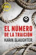 EL NUMERO DE LA TRAICION - 9788416240517 - KARIN SLAUGHTER