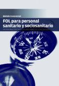 FOL PERSONAL SANITARIO Y SOCIOSANITARIO - 9788416415717 - VV.AA.