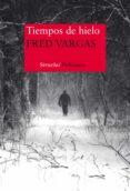 TIEMPOS DE HIELO (COMISARIO ADAMSBERG 9) - 9788416465217 - FRED VARGAS