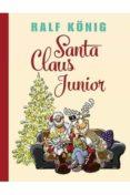 santa claus junior-ralf könig-9788417442217