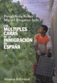 las múltiples caras de la inmigración en españa (ebook)-david-sven reher-miguel requena-9788420688817