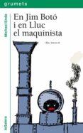 EN JIM BOTO I EN LLUC EL MAQUINISTA - 9788424681517 - MICHAEL ENDE