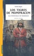 LOS TIGRES DE MOMPRACEM: LAS AVENTURAS DE SANDOKAN - 9788426138217 - EMILIO SALGARI
