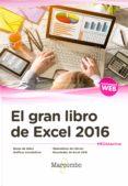 EL GRAN LIBRO DE EXCEL 2016 - 9788426724717 - VV.AA.