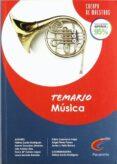 TEMARIO DE EDUCACION MUSICAL PARA OPOSITORES AL CUERPO DE MAESTRO S - 9788428381017 - VV.AA.