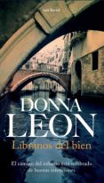 LIBRANOS DEL BIEN - 9788432228117 - DONNA LEON