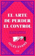 el arte de perder el control (ebook)-jules evans-9788434427617