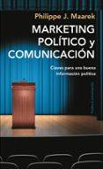 MARKETING POLITICO Y COMUNICACION - 9788449322617 - PHILIPPE J. MAAREK
