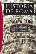 historia de roma (ebook)-pierre grimal-9788449334917
