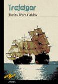 TRAFALGAR - 9788466777117 - BENITO PEREZ GALDOS