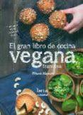 EL GRAN LIBRO DE COCINA VEGANA FRANCESA - 9788470914317 - MARIE LAFORET