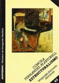 EL ESTRUCTURALISMO - 9788476391617 - CONCHA FERNANDEZ MARTORELL