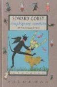 AMPHIGOREY TAMBIEN (ED. BILINGÜE ESPAÑOL-INGLES) - 9788477024217 - EDWARD GOREY