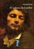 EL REALISMO DE COURBET - 9788477746317 - MICHAEL FRIED
