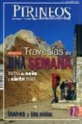 EL MUNDO DE LOS PIRINEOS Nº 7 JUNIO 2008 (ESPECIAL) TRAVESIAS DE UNA SEMANA: RUTAS DE SEIS A SIETE DIAS. MAPAS Y DATOS PRACTICOS - 9788482163017 - VV.AA.