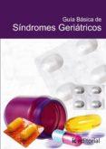 (I.B.D.)GUIA BASICA DE LOS SINDROMES GERIARTICOS - 9788483640517 - VV.AA.