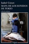 MAPA DE LOS SONIDOS DE TOKIO - 9788483831717 - ISABEL COIXET