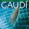 GAUDI: UNA INTRODUCCION A SU ARQUITECTURA (ENGLISH) - 9788484784517 - JUAN EDUARDO CIRLOT