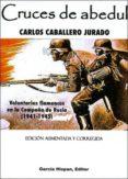CRUCES DE ABEDUL - 9788487690617 - CARLOS CABALLERO JURADO