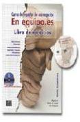 EN EQUIPO.ES: CURSO DE ESPAÑOL DE LOS NEGOCIOS: NIVEL ELEMENTAL: LIBRO DE EJERCICIOS (INCLUYE CD-ROM) - 9788489756717 - OLGA JUAN LAZARO