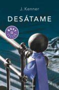 DESATAME (TRILOGIA STARK, 1) - 9788490328217 - J. KENNER