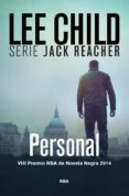 PERSONAL (SERIE JACK REACHER 19) (PREMIO NOVELA NEGRA 2014) - 9788490563717 - LEE CHILD