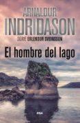 EL HOMBRE DEL LAGO - 9788490565117 - ARNALDUR INDRIDASON